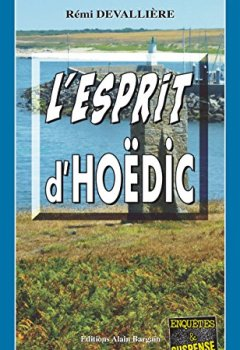 Livres Couvertures de L'esprit d'Hoëdic: Une disparition obscure dans le Morbihan (Enquêtes & Suspense)