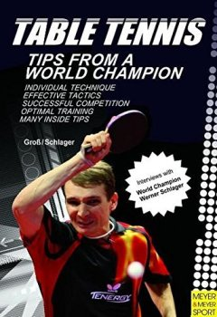Livres Couvertures de Table Tennis: Tips from a World Champion by Bernd Ulrich Gross (2011-04-15)