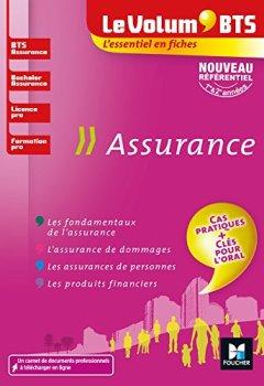 Telecharger Le Volum' BTS - Assurance - BTS, Bachelor, Licence pro, formation pro - Révision et entrainement de R�gine Marquet