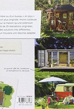 Livres Couvertures de Une pièce en plus dans le jardin : Containers, cabanes et autres solutions
