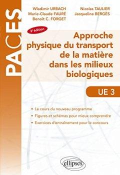 Livres Couvertures de Approche Physique du Transport de la Matière Dans les Milieux Biologiques PACES UE3