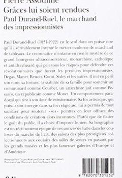 Livres Couvertures de Grâces lui soient rendues : Paul Durand-Ruel, le marchand des impressionnistes