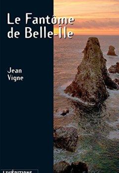 Livres Couvertures de Le Fantôme de Belle-Île: Une enquête fantastique (Roman Suspense)