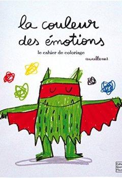 Livres Couvertures de La couleur des émotions : Le cahier de coloriage