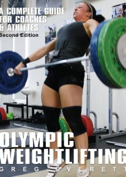 Cover for 'Olympic Weightlifting' by Greg Everett