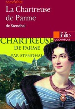 Livres Couvertures de La Chartreuse de Parme de Stendhal (Essai et dossier)
