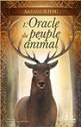 L'Oracle du peuple animal : Contient 1 livre et 50 cartes