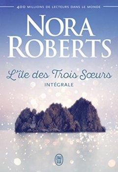 Livres Couvertures de L'île des Trois Soeurs, Intégrale : Nell ; Ripley ; Mia