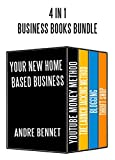 BUSINESS BOOKS FOR HOME BASED BUSINESS (4 in 1 BUNDLE) #1: Youtube, Affiliate Marketing via Product Launches,Blogging and Thrift Shop