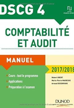 Livres Couvertures de DSCG 4 - Comptabilité et audit - 2017/2018 - 8e éd. - Manuel