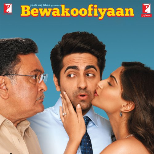 Bewakoofiyaan (Original Motion Picture Soundtrack