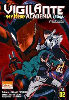 Livres Couvertures de Vigilante - My Hero Academia Illegals T02 (02)