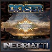 Dickster-Inebriatti-CD-FLAC-2015-PsyCZ