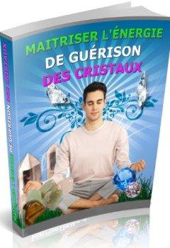 Livres Couvertures de MAITRISER L'ÉNERGIE DE GUÉRISON DES CRISTAUX
