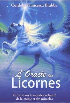 Livres Couvertures de L'oracle des licornes : Entrez dans le monde enchanté de la magie et des miracles