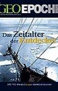GEO Epoche 24/06: Das Zeitalter der Entdecker 1492-1912 - Wie die Europäer die Welt erforschten