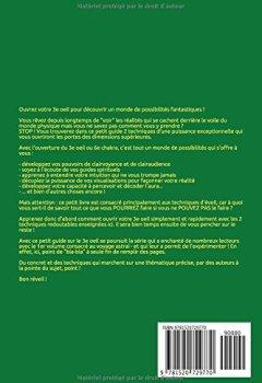 Livres Couvertures de Ouvrez votre 3e oeil !: Réveillez INSTANTANÉMENT votre glande pinéale avec 2 exercices simples et redoutablement EFFICACES