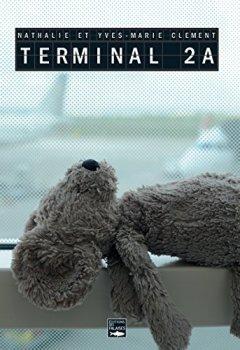 Livres Couvertures de Terminal 2A: Un roman noir à glacer le sang