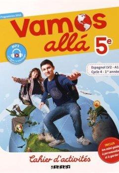Livres Couvertures de Vamos allá 5e LV2 - Cahier