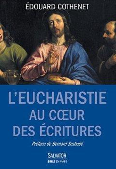 Livres Couvertures de L'Eucharistie au coeur des Ecritures