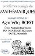Mathématiques Agro/Véto - BCPST (ENS, INA-ENSA, ENV, ENSG Nancy, Archimède BCPST) 1997-1999