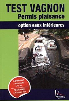 Livres Couvertures de Test Vagnon permis plaisance Option eaux interieures