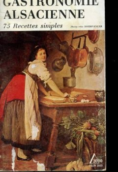 Livres Couvertures de Petit recueil de la gastronomie alsacienne : 75 recettes simples (Delta 2000)