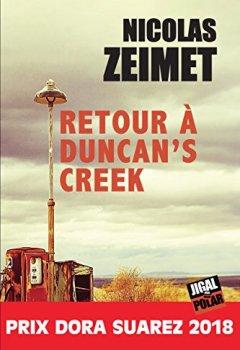 Livres Couvertures de Retour à Duncan's Creek: Prix Dora Suarez 2018 (Polar)