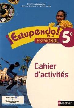 Livres Couvertures de Espagnol 5e Estupendo ! : Cahier d'activités