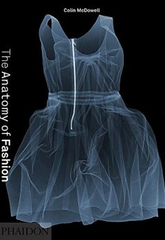 Livres Couvertures de The Anatomy of Fashion: Why We Dress the Way We Do