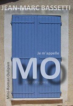 Livres Couvertures de Je m'appelle Mo: 100 000 signes