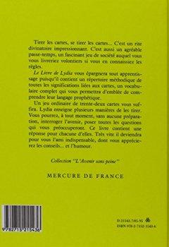 Livres Couvertures de Le Livre de Lydia: Comment lire dans les cartes sans en connaître la signification et sans avoir à l'apprendre