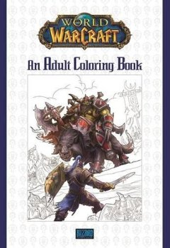 Livres Couvertures de World of Warcraft: An Adult Coloring Book