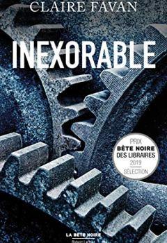 Livres Couvertures de Inexorable (LA BÊTE NOIRE)