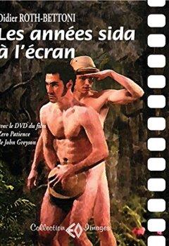 Livres Couvertures de Les années sida à l'écran : Avec le DVD du film de John Greyson (1DVD)