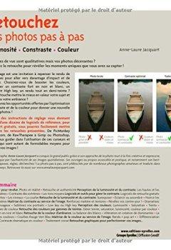Livres Couvertures de Retouchez vos photos pas à pas : Luminosité, contraste, couleur