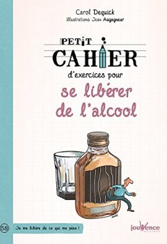 Livres Couvertures de Petit cahier d'exercices pour se libérer de l'alcool