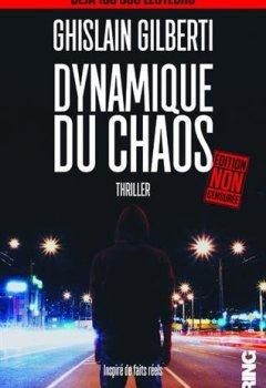 Livres Couvertures de Dynamique du Chaos (Edition non censurée)