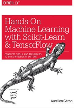Livres Couvertures de Hands-On Machine Learning with Scikit-Learn and TensorFlow: Concepts, Tools, and Techniques to Build Intelligent Systems