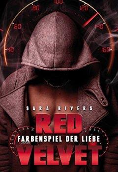Buchdeckel von RED VELVET: Farbenspiel der Liebe: by Sara Rivers