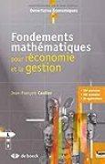 Fondements mathématiques : pour l'économie et la gestion
