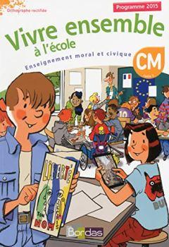 Livres Couvertures de Vivre ensemble à l'école CM