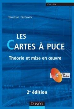 Livres Couvertures de Les cartes à puce - 2ème édition - Théorie et mise en oeuvre - Livre+CD-Rom