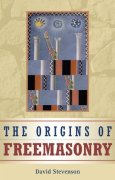 The Origins of Freemasonry: Scotland's Century, 1590–1710