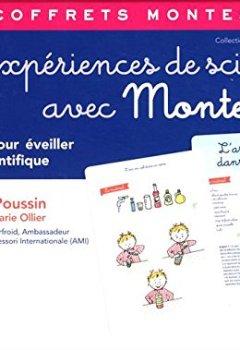 Livres Couvertures de Les expériences de sciences avec Montessori: 40 fiches pour éveiller l'esprit scientifique