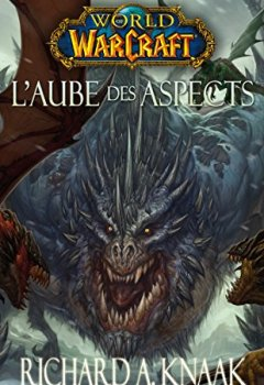 Livres Couvertures de World of Warcraft : L'aube des aspects