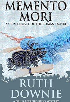 Livres Couvertures de Memento Mori: A Crime Novel of the Roman Empire (Gaius Petreius Ruso Series Book 8) (English Edition)