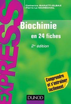 Livres Couvertures de Biochimie - 2e éd. : En 24 fiches