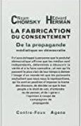 La fabrication du consentement : De la propagande médiatique en démocratie