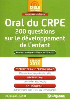 Livres Couvertures de Oral du CRPE : 200 questions sur le développement de l'enfant